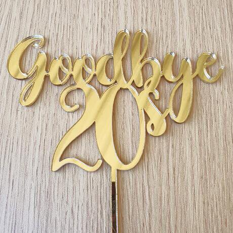 Goodbye 20's Cake Topper