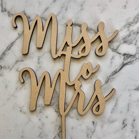 Miss to Mrs Cake Topper