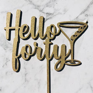 hello forty with martini glass Cake Topper