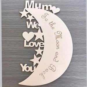 Mum - Love you to the moon and back