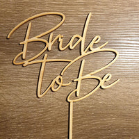 Copy of Bride to be  Cake Topper