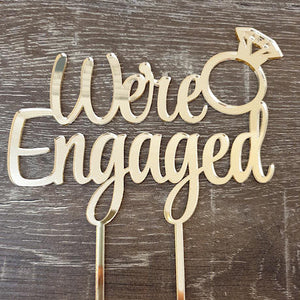 We're Engaged Cake Topper