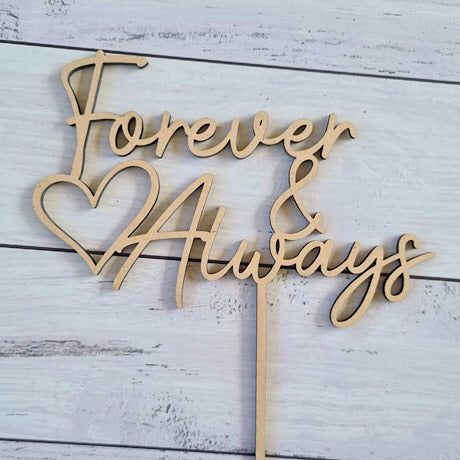 Forever and Always Cake Topper