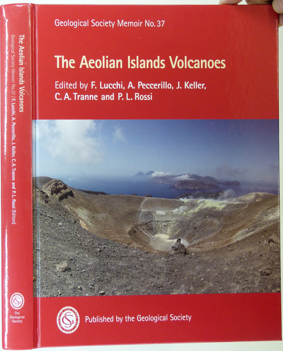 Lucchi, F. et al, (2013). The Aeolian Islands Volcanoes. London: Geological Society Memoir No.37. 519pp. + 2 DVD. First edition. HB