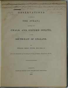 Fitton, Wm Henry. 1836. Observations on some of the Strata between the Chalk and Oxford Oolite, in the South-East of England