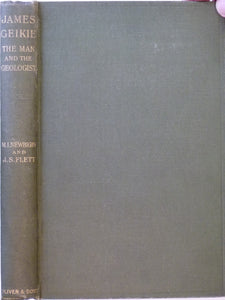 Geikie, James. James Geikie; the Man and the Geologist, (1917), by Marion Newbigin and JS Flett.