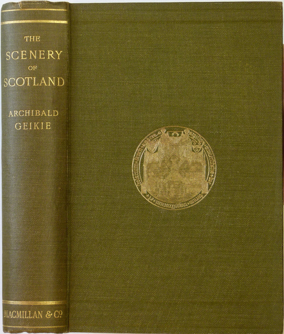 Geikie, Archibald. 1901. The Scenery of Scotland; viewed in connection with its Physical Geography