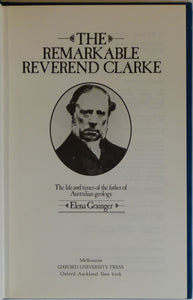 Clarke, William Branwhite. (1982). The Remarkable Reverend Clarke; the Life and Times of the Father of Australian Geology