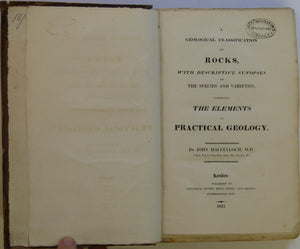 Macculloch, John. 1821. <em>A Geological Classification of Rocks, with Descriptive Synopses of the Species and Varieties</em>