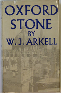 Arkell, W.J. 1947. Oxford Stone, first edition. London: Faber & Faber. 185 pp + 37 plates & 1 fold out b/w geological map