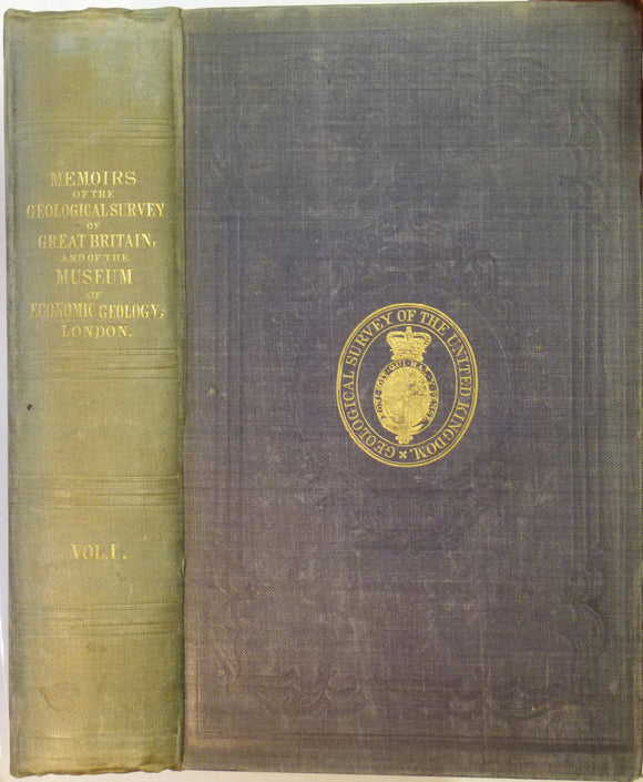 Memoirs of the Geological Survey of GB, v1, 1846. incl. De la Beche, On the Formation of the Rocks of South Wales & SW England