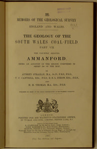 Sheet Memoir 230. Ammanford (Geology of the South Wales Coalfield, part VII), by Strahan, A et al, 1907.
