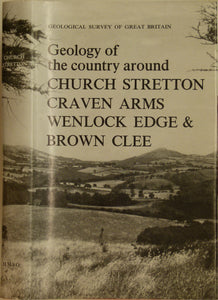 Sheet Memoir 166. Church Stretton, Craven Arms, Wenlock Edge and Brown Clee, by DC Craig et al, 1968, 1st new series edition…