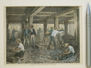 Anon, c1880. 'At Work in the Silver Mines of Nevada' engraving (11.5 x 15cm) hand coloured, mounted in card frame