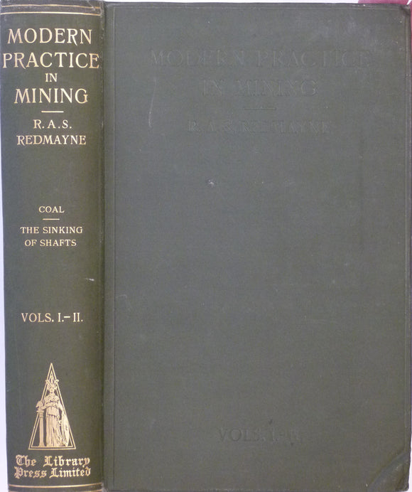 Redmayne, RAS, 1925, Modern Mining Practice. London: Library Press Ltd.
