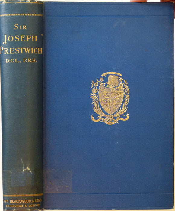 Prestwich, Joseph. The Life and Letters of Sir Joseph Prestwich (1899), by GA Prestwich, his widow.