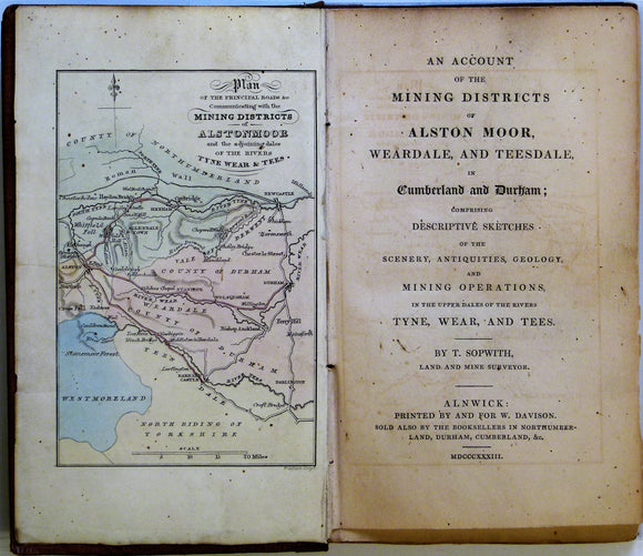 Sopwith, Thomas. 1833. An Account of the Mining Districts of Alston Moor, Weardale and Teesdale