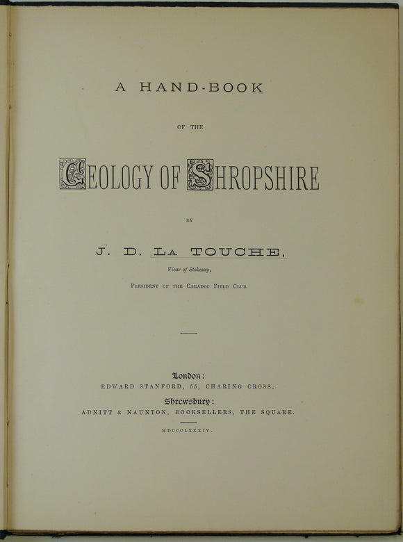 La Touche, James Digges. 1884. A Handbook of the Geology of Shropshire.