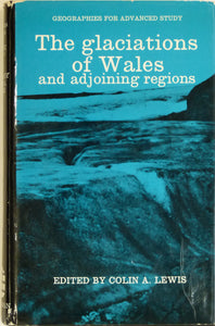 Lewis, Colin A. (ed), 1970. The Glaciations of South Wales and Adjoining Regions. London: Longman, 1st edition