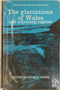 Lewis, Colin A. (ed), 1970. The Glaciations of South Wales and Adjoining Regions.