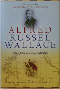 Wallace, Alfred Russel. Alfred Russel Wallace; Letters from the Malay Archipelago (2013)