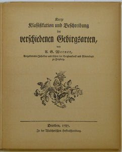 WERNER, A G. 1787*. The Classification and Description of Different Styles of Mountains *1967 facsimile