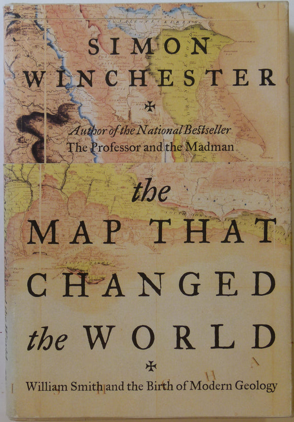 Smith, William. (2001). The Map that Changed the World; William Smith and the Birth of Modern Geology, by Simon Winchester