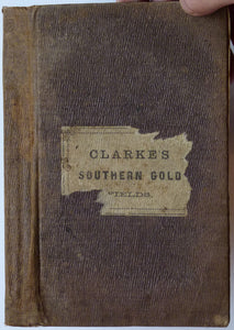 Researches in the Southern Gold Fields of New South Wales, 1860