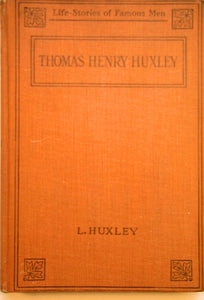 Thomas Henry Huxley; a character sketch, publ. Watts and Co