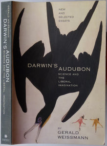 Darwin's Audubon: Science and the Liberal Imagination