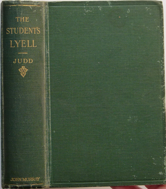 The Student's Lyell; the Principles and Methods of Geology, as Applied to the Investigation of the Past History of the Earth and Its Inhabitants, 1911