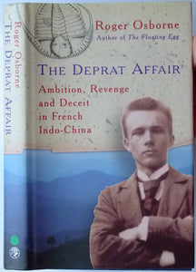 Deprat, Jacques. The Deprat Affair: Ambition, Revenge and Deceit in French Indo-China