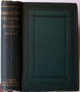 Dick, Robert. Robert Dick, Baker of Thurso. 1878.