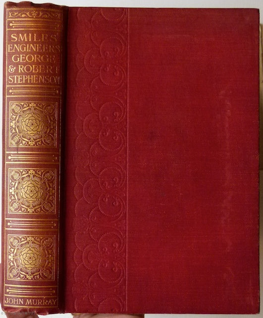 Stephenson, George and Robert. Lives of the Engineers, by Samuel Smiles.