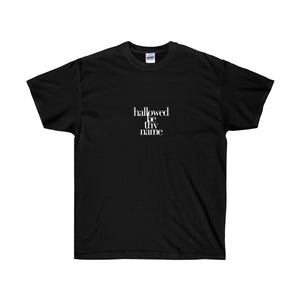 Hallowed Be The Name Unisex Ultra Cotton Tee - Discount Home & Office