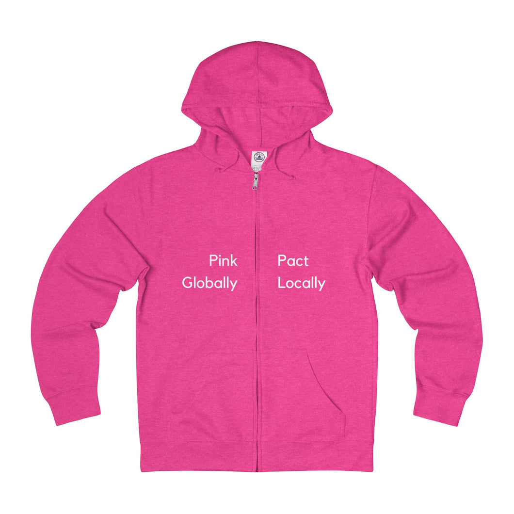 Pink Globally Pact Locally Zip Hoodie - Discount Home & Office