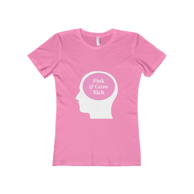 Pink & Grow Rich Boyfriend Tee - Discount Home & Office
