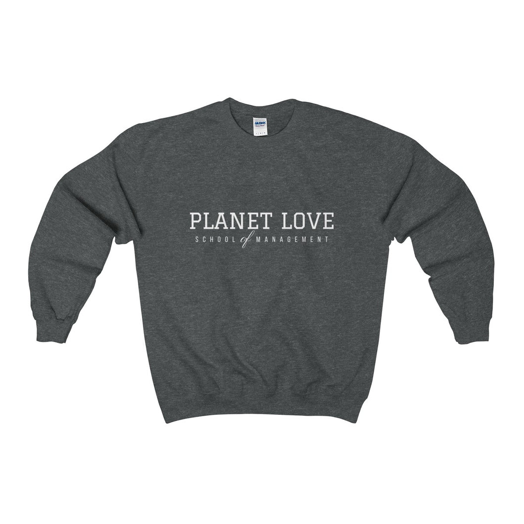 Planet Love School of Management Crewneck Sweatshirt - Discount Home & Office