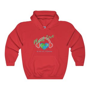 Planet Love We Are All Listening Unisex Hoodie - Discount Home & Office