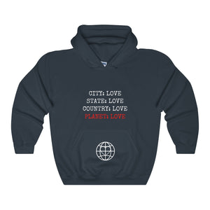 City: Love State: Love Country: Love Planet Love Hoodie - Discount Home & Office