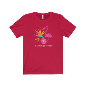 Flamingo Fred Island Life Bird of Paradise Unisex Tee - Discount Home & Office