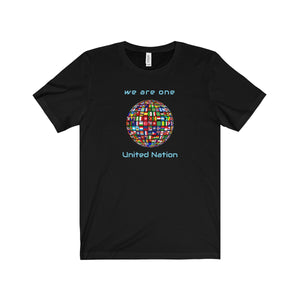We Are One United Nation No Matter What Flag Unisex Tee - Discount Home & Office