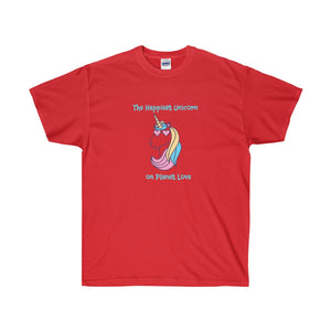 The Happiest Unicorn on Planet Love Unisex Ultra Cotton Tee - Discount Home & Office
