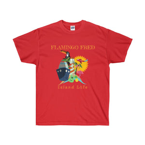 Flamingo Fred Island Life Cruise Unisex Ultra Cotton Tee - Discount Home & Office