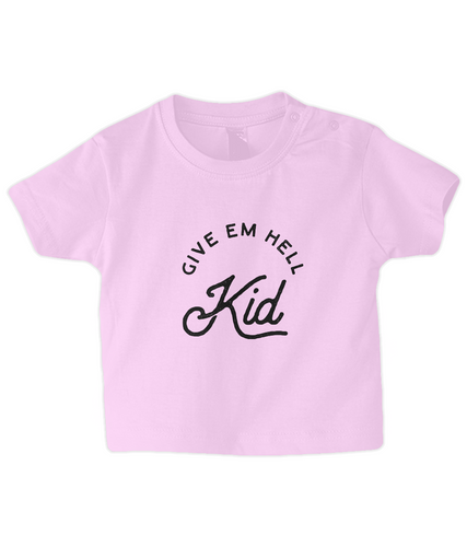 baby/toddler 'give em hell' t-shirt