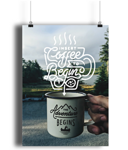 """insert coffee"" - adventure print"