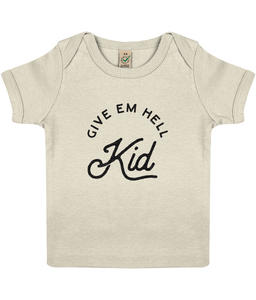 100% organic 'give em hell' baby lap t-shirt
