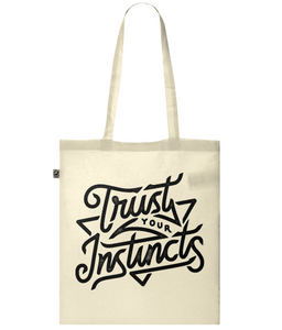 """trust your instincts"" classic tote bag"