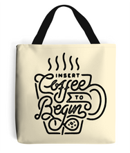 """insert coffee"" premium tote bag"