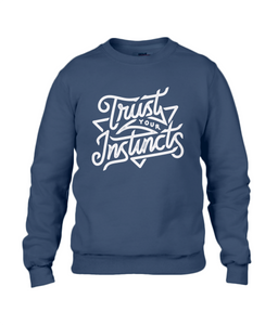 men's sweatshirt - trust your instincts design